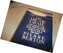 The Arctic Grail: The Quest for the Northwest Passage and