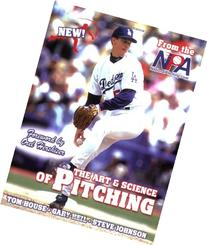 The Art & Science of Pitching