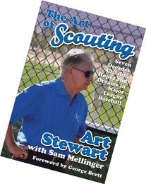 The Art of Scouting: Seven Decades Chasing Hopes and Dreams