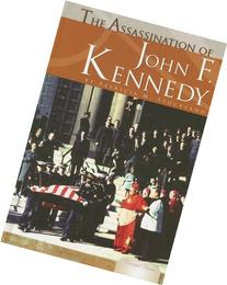 The Assassination of John F. Kennedy: An Annotated Film, TV