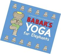 Babar's Yoga for Elephants
