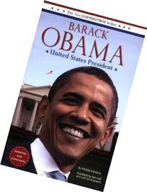 Barack Obama: United States President: Updated and Expanded