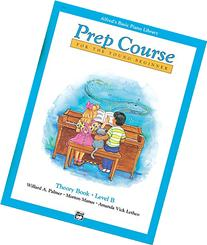 Alfred's Basic Piano Prep Course Theory, Bk B: For the Young