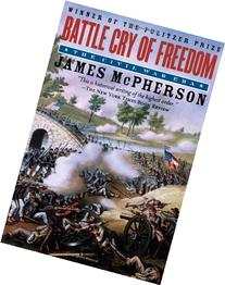 Battle Cry of Freedom: Civil War Era