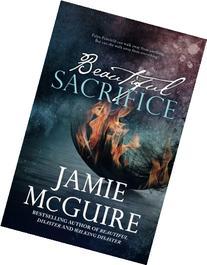 Beautiful Sacrifice: A Novel