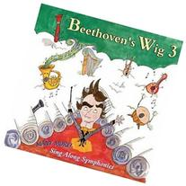Beethoven's Wig 3: Many More Sing-along Symp