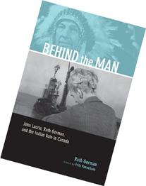 Behind the Man: John Laurie, Ruth Gorman, and the Indian