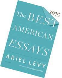the best american essays 2014 contents 21 quotes from the best american essays 2014: 'i've come to think that one reason for the oppressive predictability of polemical essays can be found in t.