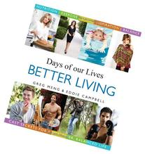 Days of our Lives Better Living: Cast Secrets for a