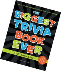 Biggest Trivia Book Ever: And That's a Fact