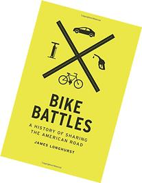 Bike Battles: A History of Sharing the American Road
