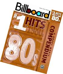 Billboard No. 1 Hits of the 1980s: A Sheet Music Compendium