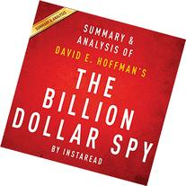 The Billion Dollar Spy, by David E. Hoffman | Summary &