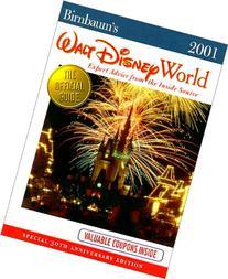Birnbaum 2001 Walt Disney World: Expert Advice from the