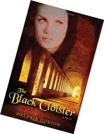 The Black Cloister: A Novel