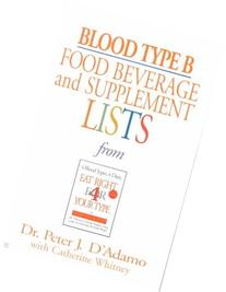 Blood Type A: Food, Beverage and Supplemental Lists  from