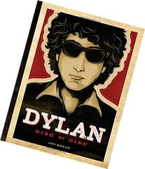 Bob Dylan: The Illustrated Discography