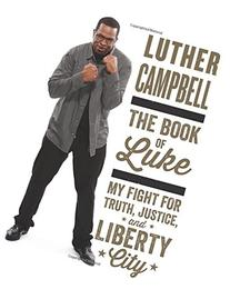 The Book of Luke: My Fight for Truth, Justice, and Liberty