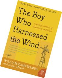The Boy Who Harnessed the Wind: Creating Currents of