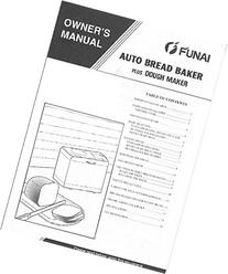 Funai Bread Machine Maker Instruction Manual & Recipes