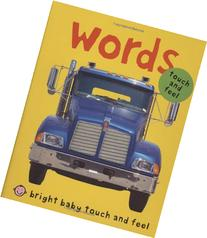 Bright Baby Touch & Feel Words