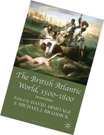 The British Atlantic World, 1500-1800: Second Edition