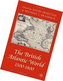The British Atlantic World 1500-1800