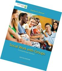 Brooks/Cole Empowerment Series: Social Work with Groups: A