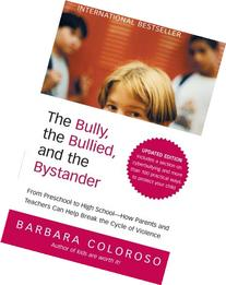 The Bully, the Bullied, and the Bystander: From Preschool to