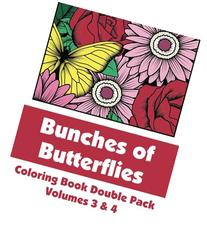 Bunches of Butterflies Coloring Book Double Pack, Volumes 3