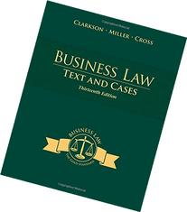 Business Law: Text and Cases - Legal, Ethical, Global, and