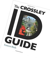 Crossley ID Guide: Eastern Birds