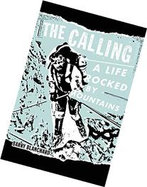 The Calling: A Life Rocked by Mountains