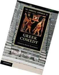 The Cambridge Companion to Greek Comedy