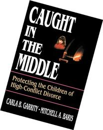 Caught in the Middle: Protecting the Children of High-