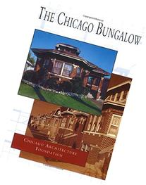 The Chicago Bungalow