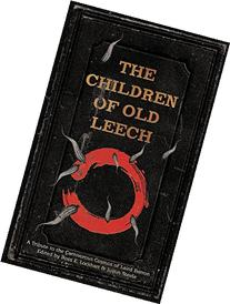 The Children of Old Leech: A Tribute to the Carnivorous