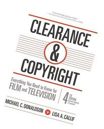 Clearance & Copyright, 4th Edition: Everything You Need to