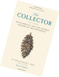 The Collector: David Douglas and the Natural History of the