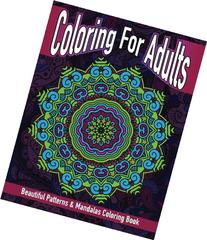 Coloring For Adults Beautiful Patterns & Mandalas Coloring