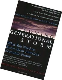 The Coming Generational Storm: What You Need to Know about