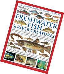 Complete Illustrated World Guide to Fres: A Natural History
