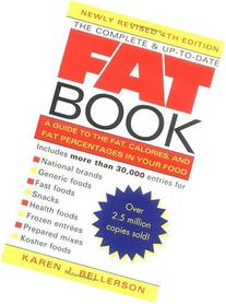 The Complete and Up-to-Date Fat Book: A Guide to the Fat,