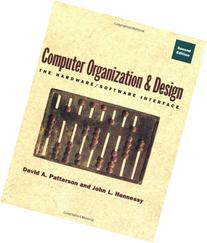 Computer Organization and Design: The Hardware/Software