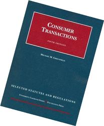 Consumer Transactions, 5th, Selected Statutes and