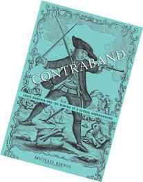 Contraband: Louis Mandrin and the Making of a Global