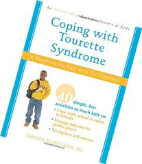 Coping with Tourette Syndrome: A Workbook for Kids with Tic