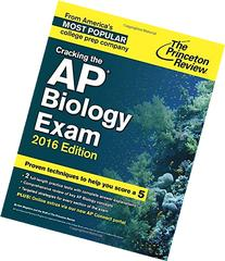 Cracking the AP Biology Exam, 2016 Edition