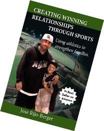 Creating Winning Relationships Through Sports: Using