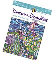 Creative Haven Dream Doodles: A Coloring Book with a Hidden